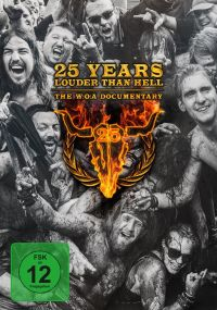 DVD 25 Years Louder Than Hell-The W:O:A Documentary