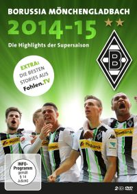 Borussia Mönchengladbach - Die Highlights der Supersaison 2014/2015 Cover