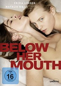 Below Her Mouth  Cover