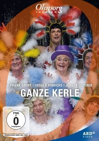 Ohnsorg-Theater heute: Ganze Kerle  Cover