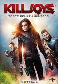 Killjoys - Space Bounty Hunters - Staffel 5 Cover