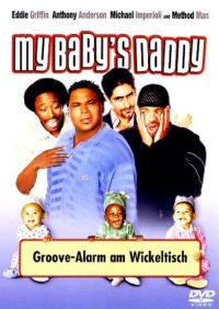 My Baby's Daddy - Groove-Alarm am Wickeltisch Cover