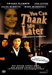 DVD You can thank me later - Schmerzhafte Wahrheiten