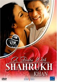 DVD A Date With Sharukh khan