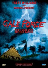 DVD Gale Force - Don't Mess with Mother Nature