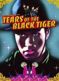 Tears of the Black Tiger Cover