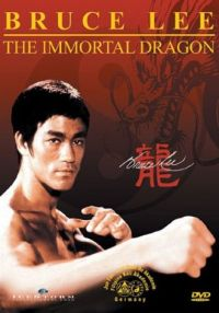 Bruce Lee - The Immortal Dragon  Cover