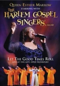 DVD Queen Esther Marrow & The Harlem Gospel Singers: Let the Good Times Roll