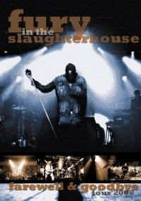 DVD Fury in the Slaughterhouse - Farewell & Goodbye