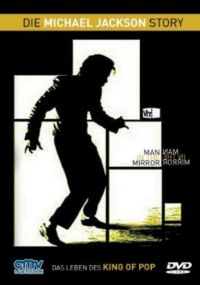 Man in the Mirror: Die Michael Jackson Story Cover