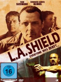 DVD L.A. Shield - Everyone Dies Dirty