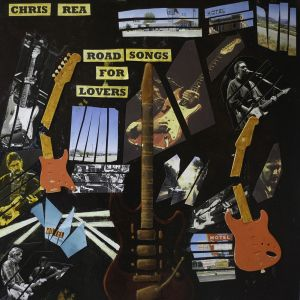 "Chris Rea - neues Album ""Road Songs For Lovers"" - Track by Track und Live Dates!"